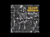 Savoy Brown-Witchy Feelin