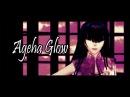 {MMD} Ageha Glow (アゲハグロウ) [FLASH WARNING]