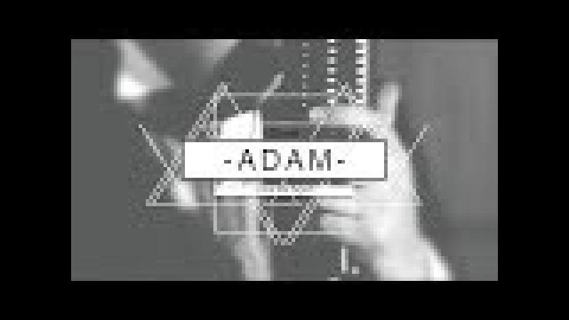 Adam - Love Me Again (Cover John Newman)
