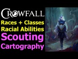 Crowfall Classes and Races Q&ampA - Racial Abilities, Scouting + Cartography, Cleric Details