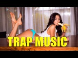 BEST OF TRAP MUSIC 2017SWAG MIXHARD TRAP