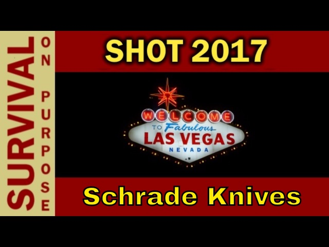 Schrade Knives - SHOT Show 2017