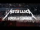 Metallica: Lords of Summer (Official Music Video)