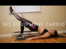 No Equipment Cardio and Strength