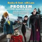 Becky G - Problem (The Monster Remix)