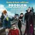 Will.I.Am - Problem (Feat. Becky G) (The Monster Remix)