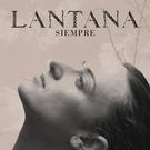 Lantana - Siempre (Hotel Persona Remix)