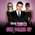 Неизвестен - David Vendetta feat. Booty Luv - Sun Comes Up