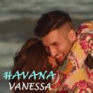 Havana - Vanessa