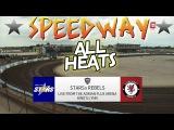 Speedway 2017 Premiership Kings Lynn Stars VS Somerset Rebels All Heats