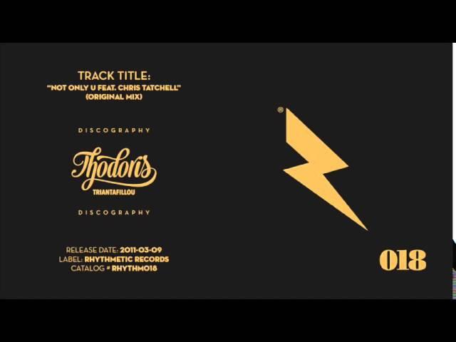 Thodoris Triantafillou CJ Jeff - Not Only U Feat. Chris Tatchell (Original Mix)