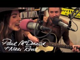 Paul McDonald and Nikki Reed - The Best Part - Live at Lightning 100