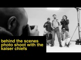 Kaiser Chiefs - Behind the scenes photo shoot with Amit and Naroop