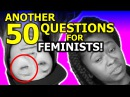 Another 50 Questions for Feminists