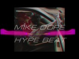 MIKE DOPE - Hype beat (FL STUDIO 808 mafia style beat)