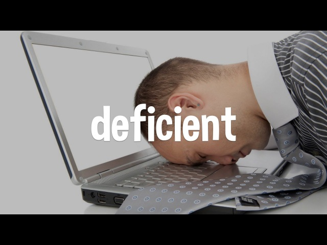 IELTS Vocabulary: learn the word, deficient