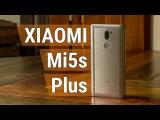 Xiaomi Mi5s Plus - не все то золото, что блестит. Распаковка и беглый обзор Xiaomi Mi5s Plus