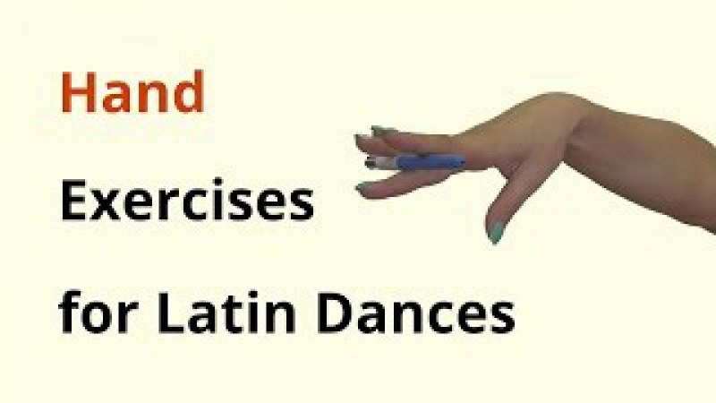 Hand Exercises for Latin Dancing