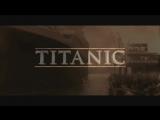 Клип «Титаник» на русском языке
