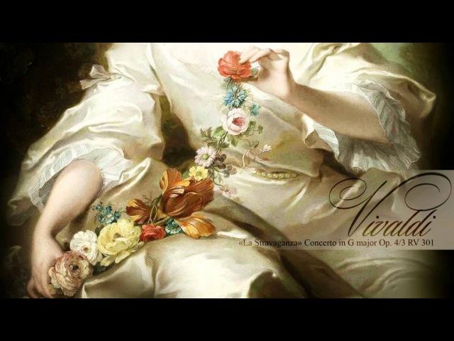 A. VIVALDI: La Stravaganza Concerto in G major Op. 4/3 RV 301, La Stravaganza Köln