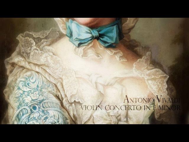 A. VIVALDI: «La Stravaganza» Violin Concerto in E minor Op.4/2 RV 279, L'Arte dell'Arco