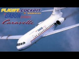 Flying the Sud Aviation CARAVELLE (1999)