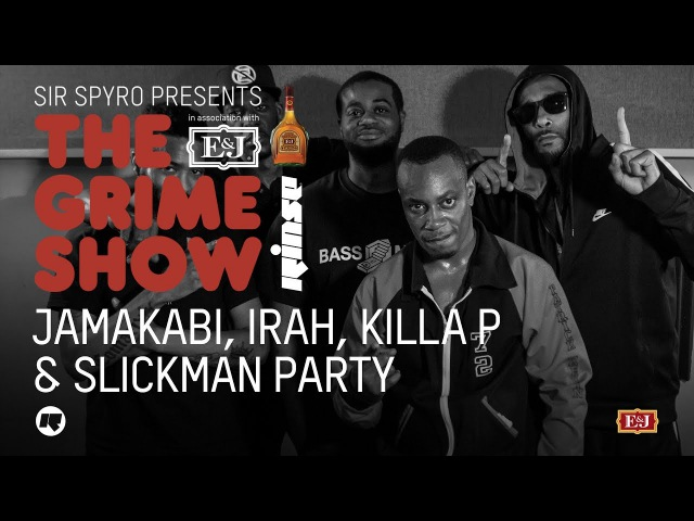 Grime Show Jamakabi Irah Killa P Slickman Party