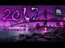Techno 2017 Hands Up Dance 170min Mega Mix 013 HQ New Year Mix