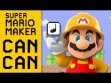 Super Mario Maker Can Can YTPMV