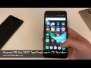 Huawei P8 Lite 2017 Test Fazit nach 72 Stunden