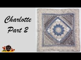 Charlotte Part 2 - Crochet Square