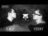 #SLOVOYAROSLAVL2017 - ОДНА ВОСЬМАЯ - VODNY VS V.M.P