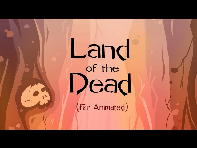 Land of The Dead Fan Animated