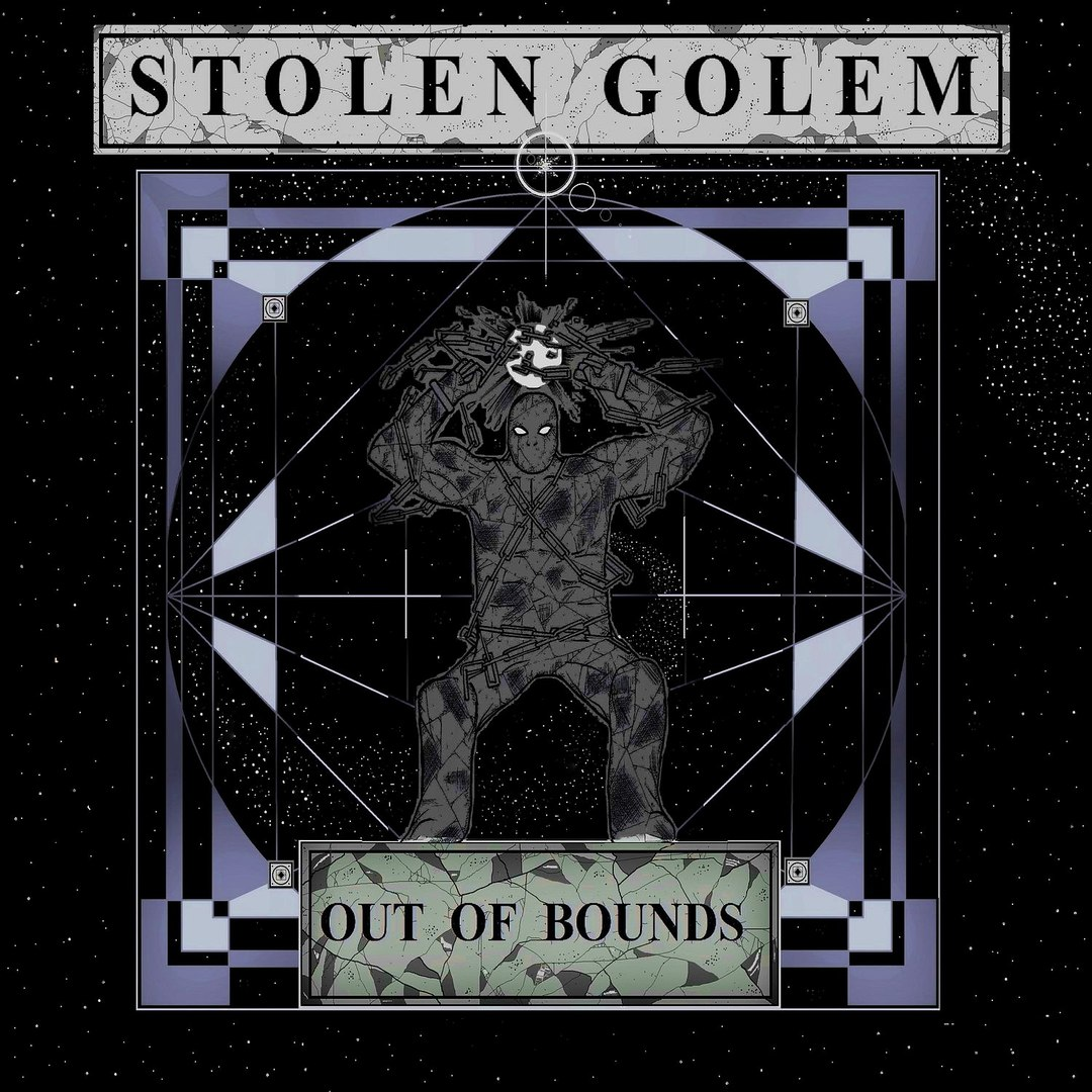 Stolen Golem - Out Of Bounds (2016)