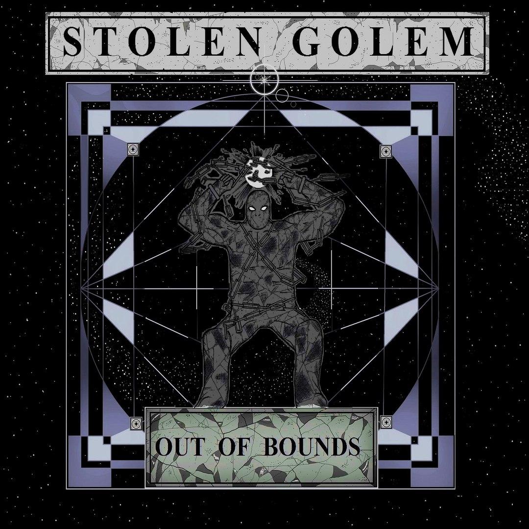 Stolen Golem - Out Of Bounds (2016)