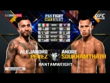 UFC Fight Night 114: ALEJANDRO PEREZ VS ANDRE SOUKHAMYHATH