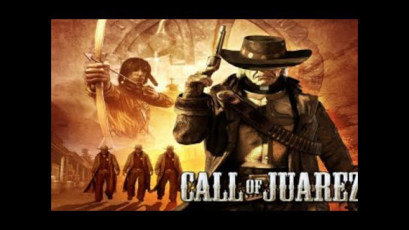 Прохождение Call of Juarez - Эпизод 2 Грешники встанут на истинный путь! (Сложность норма)