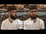 How to Style: Beard Grooming & Textured Skin Fade Crop Tutorial | Johnny's Chop Shop