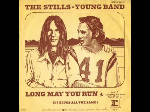 Long May You Run - Stills Young Band