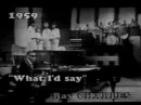Ray Charles What'd i say 1959 live rare
