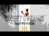 Ummet Ozcan - Sweet Dreams (Remix)