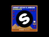 Ummet Ozcan ft. Ambush - Bombjack (Extended Mix)