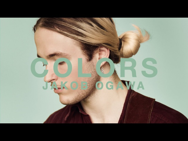 Jakob Ogawa - Let It Pass | A COLORS SHOW