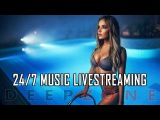 247 Livestream Deep House Music  DEEP ZONE