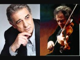 Placido Domingo &amp Itzhak Perlman