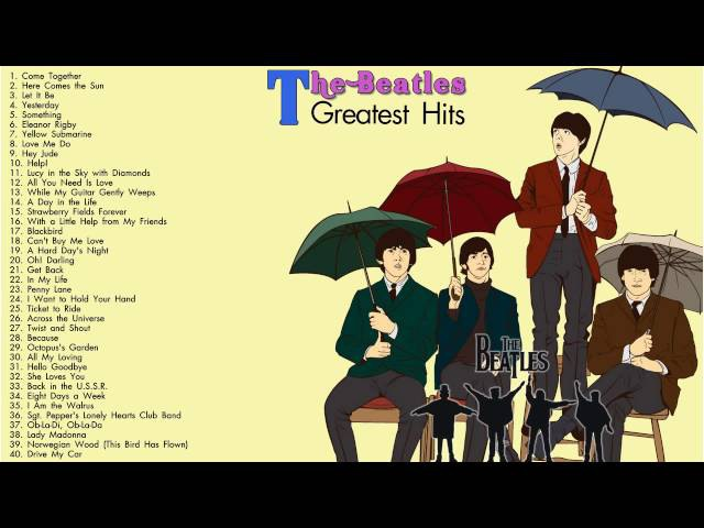 THE BEATLES: The Beatles Greatest Hits Full Album    Best Songs Of The Beatles [New 2017]