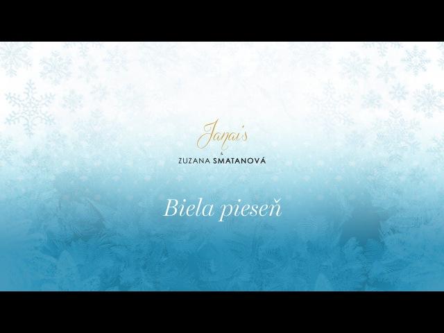 Janais a Zuzana Smatanová - Biela pieseň