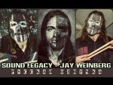 Sound Legacy - Jay Weinberg (Русская озвучка)