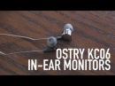 Ostry KC06 In Ear Monitors