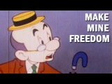 Anti-Communist Propaganda Cartoon Make Mine Freedom 1948